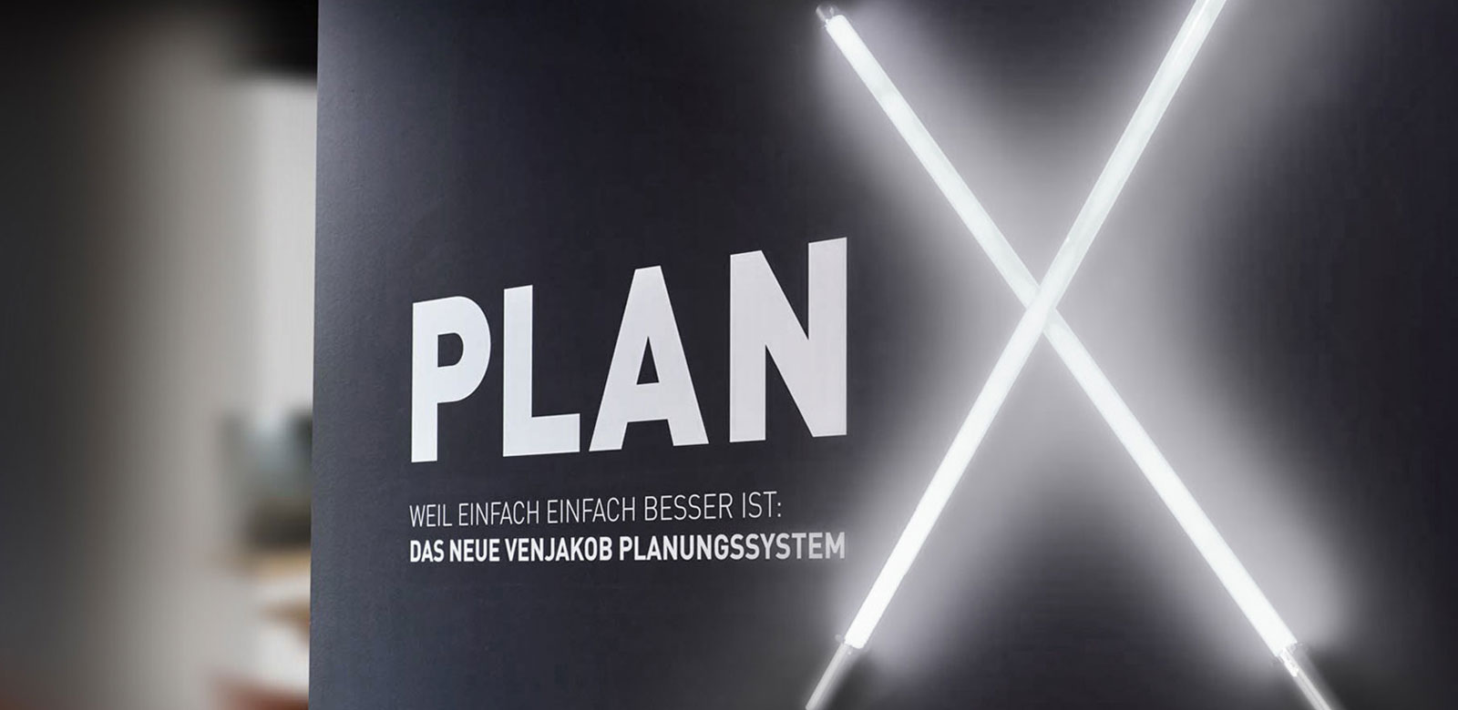 PLAN X THE NEW VENJAKOB PLANNING SYSTEM.